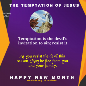 FIRST SUNDAY OF LENT -YEAR A