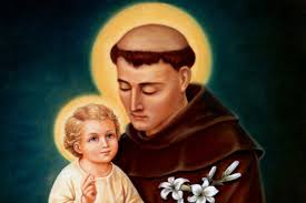 HOMILY FOR THE MEMORIAL OF ST ANTHONY OF PADUA, PRIEST & DOCTOR OF THE CHURCH