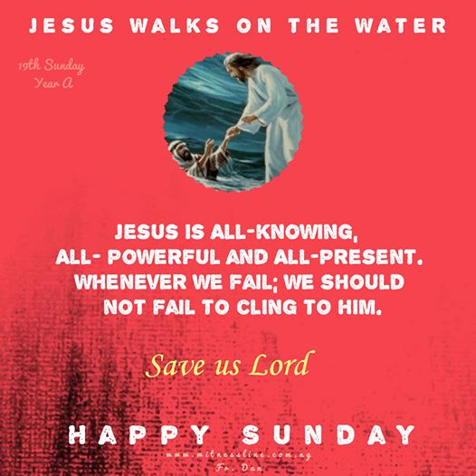 HOMILY FOR SUNDAY NINETEENTH SUNDAY IN ORDINARY TIME