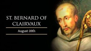 HOMILY THURSDAY TWENTIETH WEEK IN ORDINARY Time (Memorial Of St Bernard, Abbot & Doctor of The Church)
