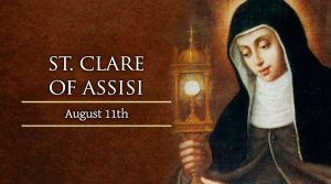 HOMILY FOR TUESDAY NINETEENTH WEEK ORDINARY TIME (MEMORIAL OF ST CLARE, VIRGIN & RELIGIOUS)