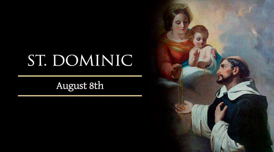 HOMILY FOR SATURDAY 18 WEEK IN ORDINARY TIME (MEMORIAL OF ST DOMINIC, PRIEST)