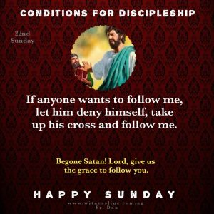 HOMILY FOR 22ND SUNDAY IN ORDINARY TIME (YEAR A), AUGUST 30, 2020