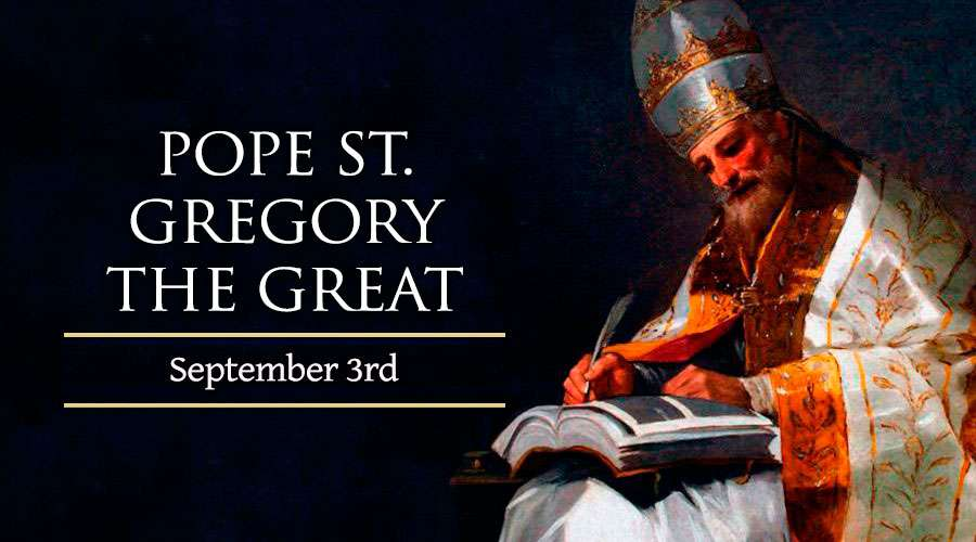 HOMILY FOR THURSDAY THE TWENTY SECOND WEEK IN ORDINARY TIME (Memorial of St Gregory the Great, Pope & Doctor of the Church)
