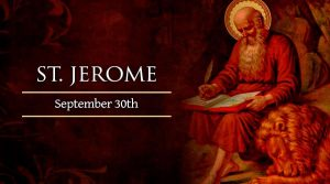 HOMILY FOR WEDNESDAY 26TH WEEK IN ORDINARY TIME (MEMORIAL OF ST JEROME, PRIEST & DOCTOR OF THE CHURCH)