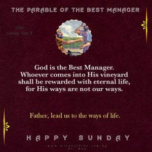 HOMILY FOR 25TH SUNDAY IN ORDINARY TIME (YEAR A), SEPTEMBER 20, 2020