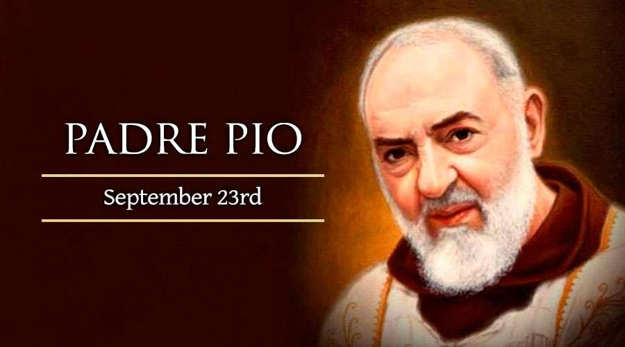 HOMILY FOR WEDNESDAY 25TH WEEK IN ORDINARY TIME (Memorial of St Pius of Pietrelcina (Padre Pio), Priest)