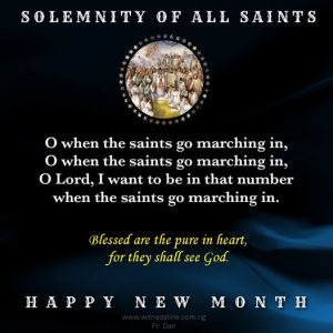 HOMILY FOR THE SOLEMNITY OF ALL SAINTS, YEAR A