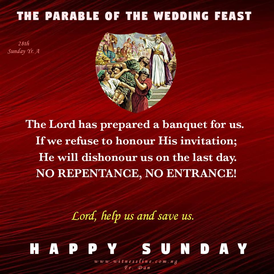 HOMILY FOR THE 28TH SUNDAY IN ORDINARY TIME YEAR A