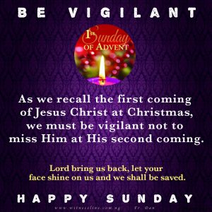 HOMILY FOR THE FIRST SUNDAY OF ADVENT – YEAR B