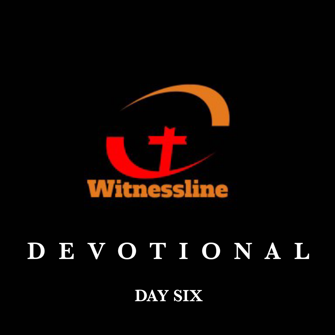 WITNESSLINE DEVOTIONAL: OVERCOMING THE WORLD – THE RISE AND FALL OF SAUL  (DAY SIX)