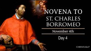 HOMILY FOR WEDNESDAY 31ST WEEK IN ORDINARY TIME (MEMORIAL OF ST CHARLES BORROMEO, BISHOP)