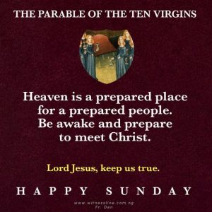HOMILY FOR THE THIRTY-SECOND SUNDAY IN ORDINARY TIME YEAR A