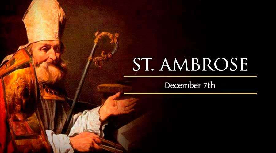 HOMILY FOR MONDAY THE SECOND WEEK OF ADVENT: MEMORIAL OF ST AMBROSE