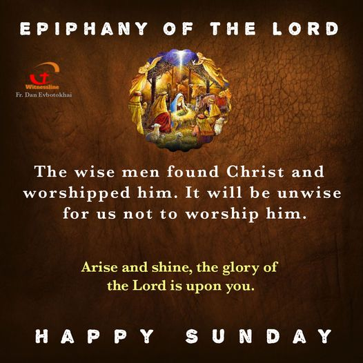 HOMILY FOR SUNDAY: THE SOLEMNITY OF THE EPIPHANY OF THE LORD