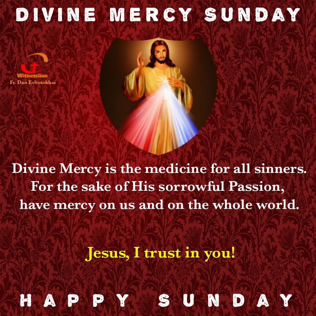 HOMILY FOR THE SECOND SUNDAY OF EASTER – DIVINE MERCY SUNDAY
