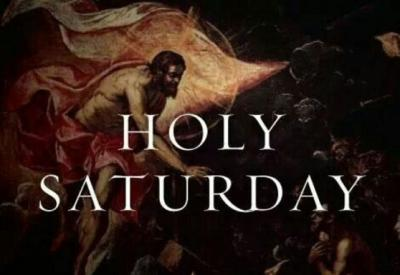 HOMILY FOR HOLY SATURDAY – THE EASTER VIGIL YEAR B