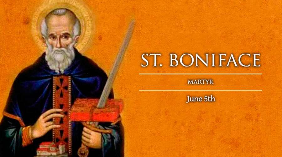 HOMILY FOR SATURDAY OF THE NINTH WEEK IN ORDINARY TIME (MEMORIAL OF ST. BONIFACE, BISHOP AND MARTYR 5/6/2021)
