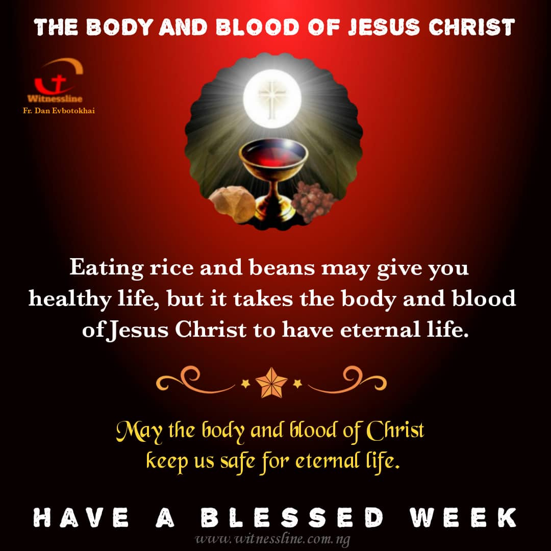 HOMILY FOR THE SOLEMNITY OF THE MOST HOLY BODY AND BLOOD OF CHRIST – YEAR B (JUNE 6, 2021)
