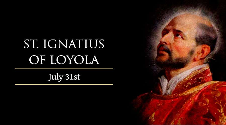 HOMILY FOR SATURDAY THESEVENTEENTH WEEK IN ORDINARY TIME YEAR 1 (MEMORIAL OF ST IGNATIUS OF LOYOLA, PRIEST)