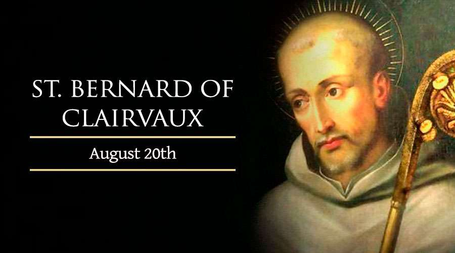 HOMILY FRIDAY TWENTIETH WEEK IN ORDINARY TIME YEAR 1 (20/8/2021 MEMORIAL OF ST BERNARD, ABBOT & DOCTOR OF THE CHURCH)