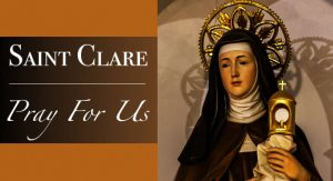 HOMILY FOR WEDNESDAY OF THE NINETEENTH WEEK IN ORDINARY TIME YEAR 1 (ST. CLARE, 11/8/2021)