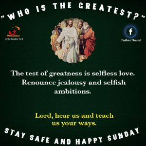 HOMILY FOR THE 25TH SUNDAY IN ORDINARY TIME YEAR B (19/9/2021)