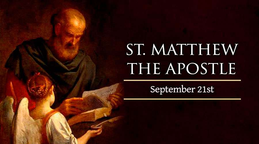 HOMILY FOR THE FEAST OF ST MATTHEW THE APOSTLE AND EVANGELIST