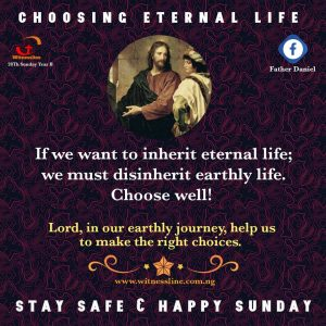 HOMILY FOR THE TWENTY EIGHTH SUNDAY IN ORDINARY TIME YEAR B (10/10/2021)